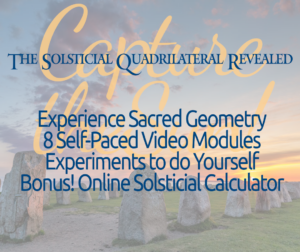 Solsticial Quadrilateral Revealed Online Class