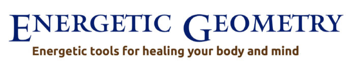 Energetic Geometry; Energetic tools for healing your body and mind