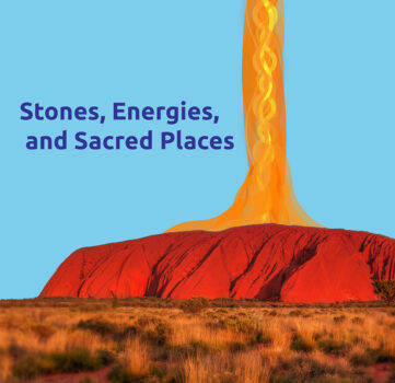 Stones, Energies and sacred places
