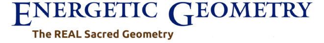 Energetic Geometry - the Real sacred geometry